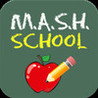 M.A.S.H. School Image