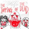 The Tapping Of The Dead: Zombies Edition Image