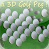 a 3D Golf Peg ! Image