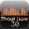 Shout Now 30 Image