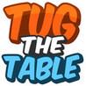 Tug the Table Image