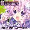 Hyperdimension Neptunia: Giant Bull Awakens Image