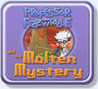 Professor Fizzwizzle and the Molten Mystery Image