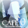 CAFE 0 -The Drowned Mermaid- Image