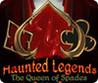 Haunted Legends: The Queen of Spades Image