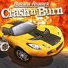 Burnin' Rubber Crash n' Burn Image