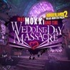 Borderlands 2: Headhunter Pack 4 - Mad Moxxi and the Wedding Day Massacre Image