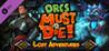 Orcs Must Die! - Lost Adventures Image