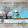 Always Skating! HD Image