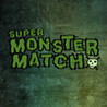 Super Monster Match Image