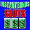 Instant Bonus Slots Image