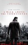 A Walk Among the Tombstones Image