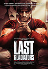 The Last Gladiators Image