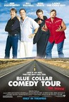 Blue Collar Comedy Tour: The Movie Image