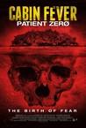 Cabin Fever: Patient Zero Image