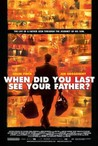 When Did You Last See Your Father? Image