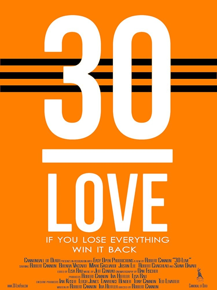 30-Love Details and Credits - Metacritic