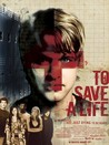 To Save a Life Image