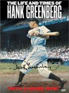 The Life and Times of Hank Greenberg Image