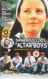 The Dangerous Lives of Altar Boys Image