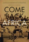 Come Back, Africa (1959) Image