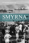 Smyrna: The Destruction of a Cosmopolitan City - 1900-1922 Image