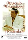 Marcello Mastroianni: I Remember Image