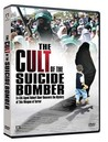 The Cult of the Suicide Bomber Image