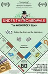 Under the Boardwalk: The Monopoly Story Image