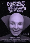 Codependent Lesbian Space Alien Seeks Same Image