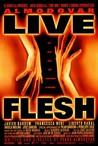 Live Flesh Image