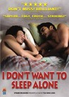 I Don't Want to Sleep Alone Image