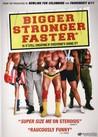 Bigger Stronger Faster* Image
