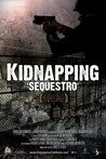 Sequestro: A Story of Kidnapping Image