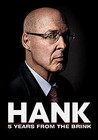 Hank: 5 Years from the Brink Image