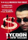 Tycoon: A New Russian Image