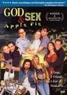 God, Sex & Apple Pie Image