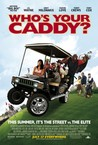 Who's Your Caddy? Image