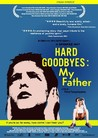 Hard Goodbyes: My Father Image