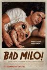 Bad Milo! Image