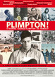 Plimpton! Starring George Plimpton as Himself Product Image