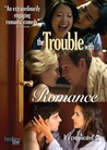 The Trouble with Romance Image