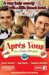 Apres Vous (After You)