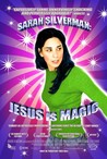 Sarah Silverman: Jesus Is Magic Image