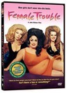 Female Trouble (re-release)