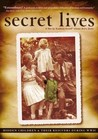 Secret Lives: Hidden Children and Their Rescuers During WWII Image
