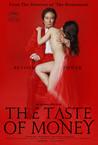 The Taste of Money Image