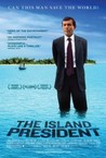 The Island President Image