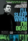 I'll Sleep When I'm Dead Image