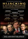 Hijacking Catastrophe: 9/11, Fear & the Selling of American Empire Image